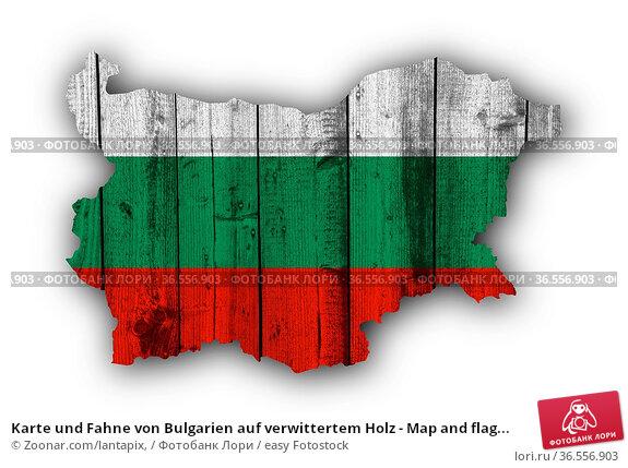 Karte und Fahne von Bulgarien auf verwittertem Holz - Map and flag... Стоковое фото, фотограф Zoonar.com/lantapix, / easy Fotostock / Фотобанк Лори