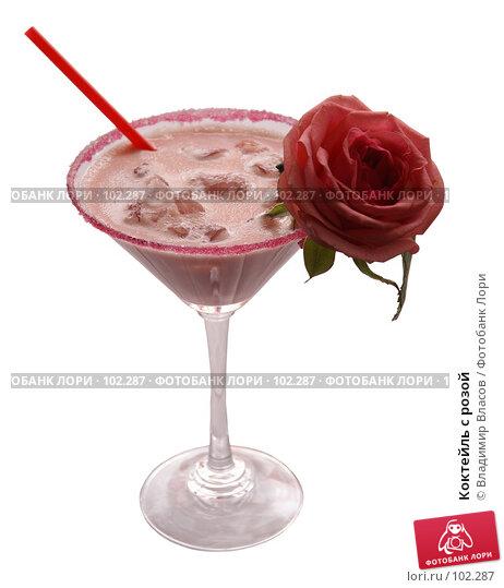 Коктейль с розой, фото № 102287, снято 24 июля 2017 г. (c) Владимир Власов / Фотобанк Лори