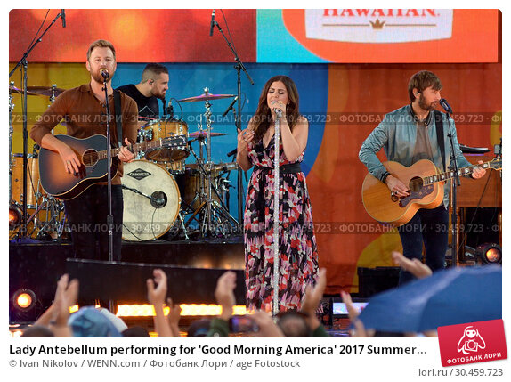 Lady Antebellum performing for 'Good Morning America' 2017 Summer... Редакционное фото, фотограф Ivan Nikolov / WENN.com / age Fotostock / Фотобанк Лори