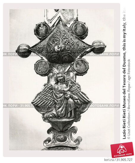 Lazio Rieti Rieti Museo del Tesoro del Duomo, this is my Italy, the italian country of visual history, Photos are all of metalwork crucifixes, chalices... (2018 год). Редакционное фото, фотограф Liszt Collection / age Fotostock / Фотобанк Лори
