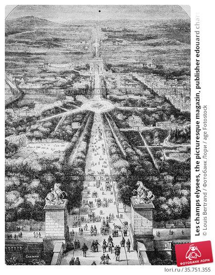 Les champs elysees, the picturesque magazin, publisher edouard charton... (2009 год). Редакционное фото, фотограф Louis Bertrand / age Fotostock / Фотобанк Лори