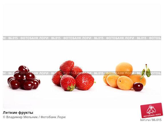 Летние фрукты, фото № 86015, снято 6 июля 2007 г. (c) Владимир Мельник / Фотобанк Лори