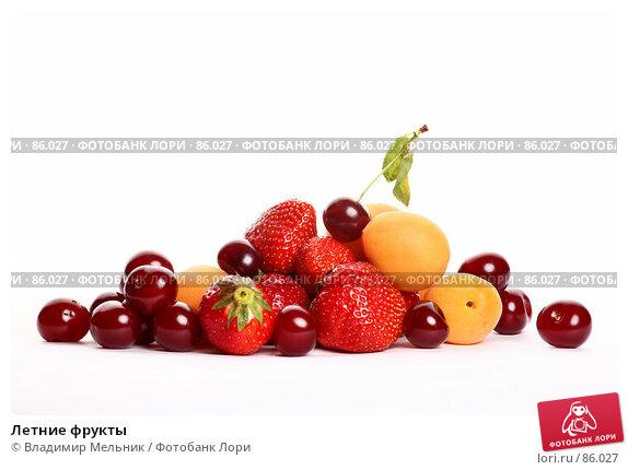 Летние фрукты, фото № 86027, снято 6 июля 2007 г. (c) Владимир Мельник / Фотобанк Лори