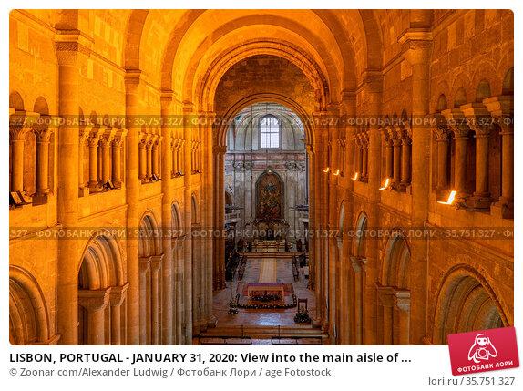 LISBON, PORTUGAL - JANUARY 31, 2020: View into the main aisle of ... Стоковое фото, фотограф Zoonar.com/Alexander Ludwig / age Fotostock / Фотобанк Лори