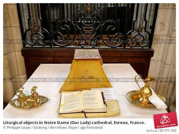 Liturgical objects in Notre Dame (Our Lady) cathedral, Evreux, France. Стоковое фото, фотограф Philippe Lissac / Godong / age Fotostock / Фотобанк Лори