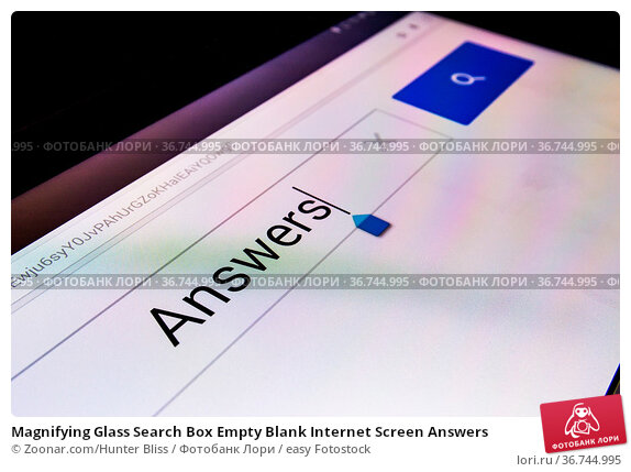 Magnifying Glass Search Box Empty Blank Internet Screen Answers. Стоковое фото, фотограф Zoonar.com/Hunter Bliss / easy Fotostock / Фотобанк Лори
