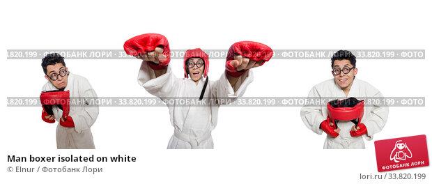 Купить «Man boxer isolated on white», фото № 33820199, снято 14 марта 2014 г. (c) Elnur / Фотобанк Лори