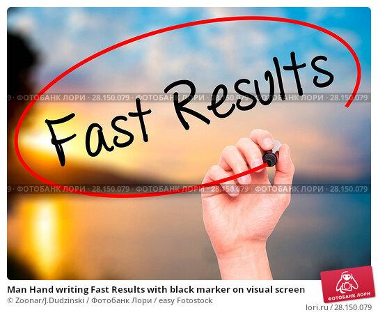 Купить «Man Hand writing Fast Results with black marker on visual screen», фото № 28150079, снято 19 июня 2018 г. (c) easy Fotostock / Фотобанк Лори