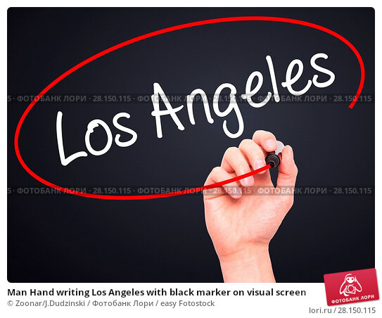Купить «Man Hand writing Los Angeles with black marker on visual screen», фото № 28150115, снято 19 июня 2018 г. (c) easy Fotostock / Фотобанк Лори