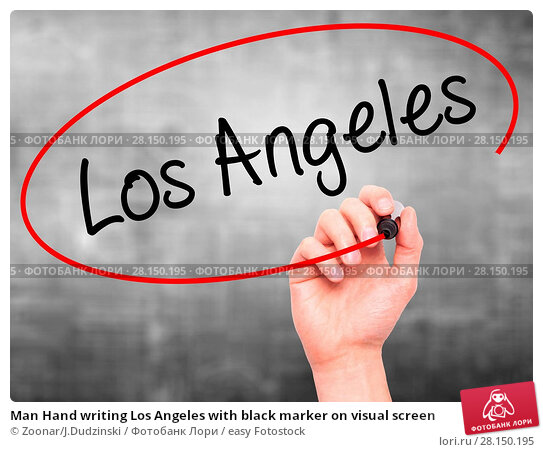 Купить «Man Hand writing Los Angeles with black marker on visual screen», фото № 28150195, снято 18 июня 2018 г. (c) easy Fotostock / Фотобанк Лори