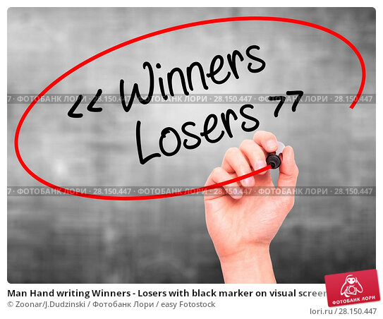 Купить «Man Hand writing Winners - Losers with black marker on visual screen», фото № 28150447, снято 18 июня 2018 г. (c) easy Fotostock / Фотобанк Лори