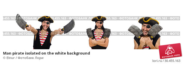 Man pirate isolated on the white background. Стоковое фото, фотограф Elnur / Фотобанк Лори
