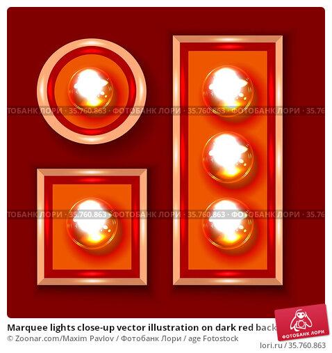 Marquee lights close-up vector illustration on dark red background. Стоковое фото, фотограф Zoonar.com/Maxim Pavlov / age Fotostock / Фотобанк Лори