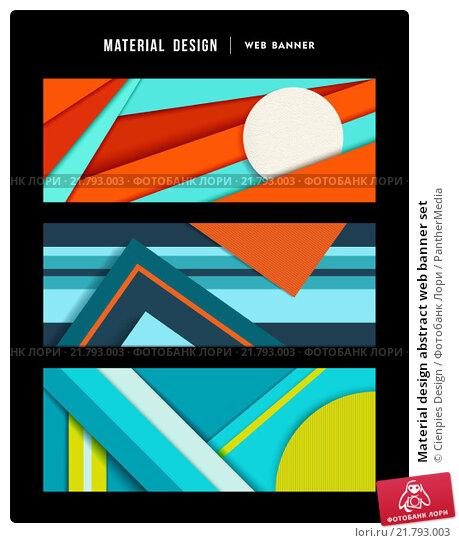 Купить «Material design abstract web banner set», фото № 21793003, снято 16 октября 2019 г. (c) PantherMedia / Фотобанк Лори