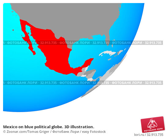 Mexico on blue political globe. 3D illustration. Стоковое фото, фотограф Zoonar.com/Tomas Griger / easy Fotostock / Фотобанк Лори