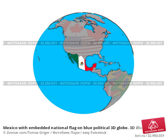 Mexico with embedded national flag on blue political 3D globe. 3D illustration isolated on white background. Стоковое фото, фотограф Zoonar.com/Tomas Griger / easy Fotostock / Фотобанк Лори