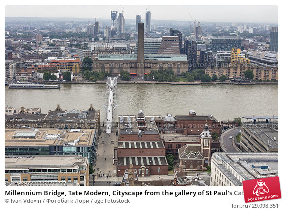 Купить «Millennium Bridge, Tate Modern, Cityscape from the gallery of St Paul's Cathedral, London, England, UK.», фото № 29098351, снято 19 июля 2017 г. (c) age Fotostock / Фотобанк Лори