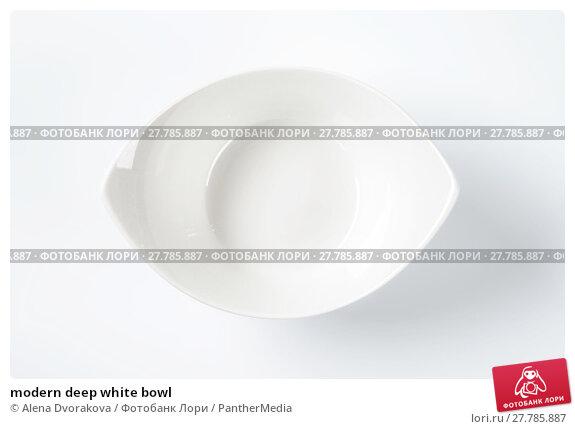 Купить «modern deep white bowl», фото № 27785887, снято 22 февраля 2018 г. (c) PantherMedia / Фотобанк Лори