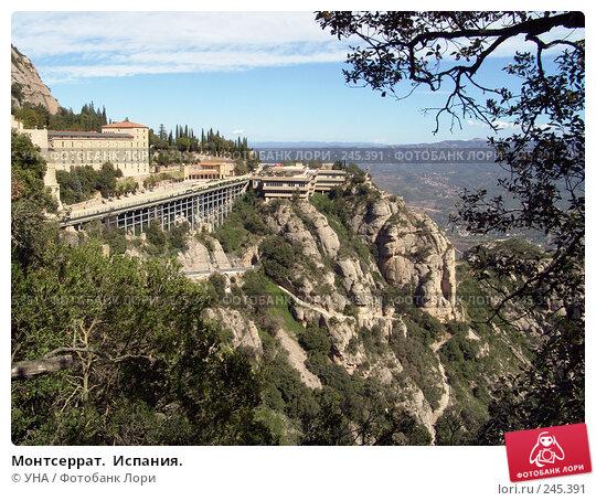 Монтсеррат.  Испания., фото № 245391, снято 26 сентября 2006 г. (c) УНА / Фотобанк Лори