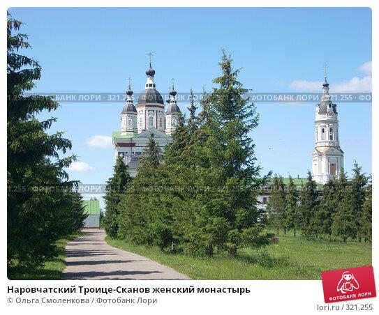 Наровчатский Троице-Сканов женский монастырь, фото № 321255, снято 7 июня 2008 г. (c) Ольга Смоленкова / Фотобанк Лори