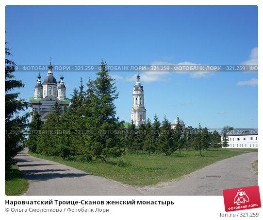 Наровчатский Троице-Сканов женский монастырь, фото № 321259, снято 7 июня 2008 г. (c) Ольга Смоленкова / Фотобанк Лори