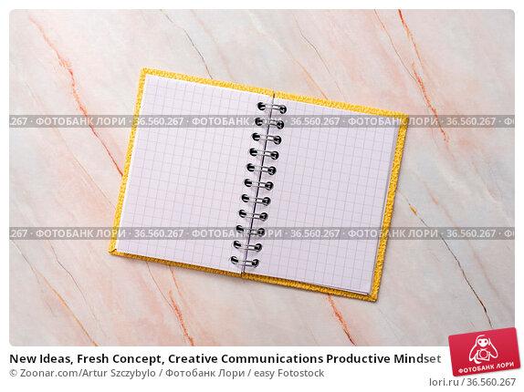 New Ideas, Fresh Concept, Creative Communications Productive Mindset. Стоковое фото, фотограф Zoonar.com/Artur Szczybylo / easy Fotostock / Фотобанк Лори