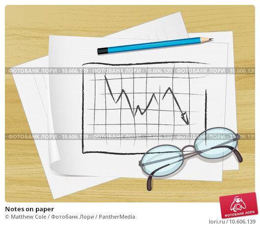 Notes on paper. Стоковая иллюстрация, иллюстратор Matthew Cole / PantherMedia / Фотобанк Лори