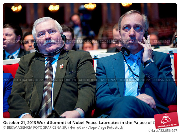 October 21, 2013 World Summit of Nobel Peace Laureates in the Palace of Culture and Science. 13th World Summit of Nobel Peace Laureates is taking place... Редакционное фото, фотограф BE&W AGENCJA FOTOGRAFICZNA SP. / age Fotostock / Фотобанк Лори