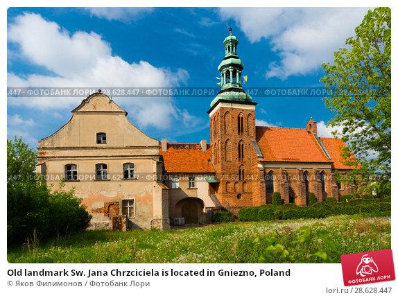 Купить «Old landmark Sw. Jana Chrzciciela is located in Gniezno, Poland», фото № 28628447, снято 11 мая 2018 г. (c) Яков Филимонов / Фотобанк Лори