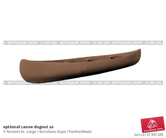 Купить «optional canoe dugout as», фото № 27997295, снято 22 апреля 2019 г. (c) PantherMedia / Фотобанк Лори
