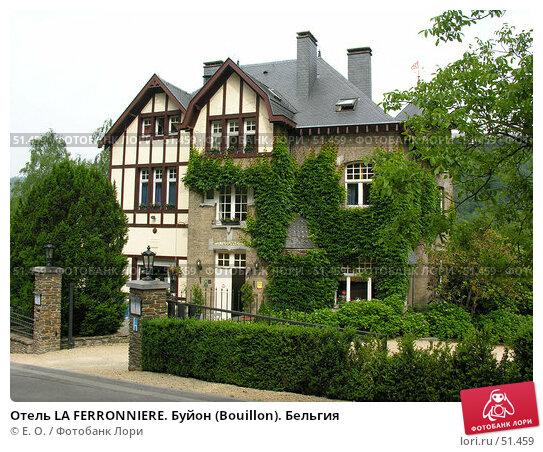 Отель LA FERRONNIERE. Буйон (Bouillon). Бельгия, фото № 51459, снято 7 июня 2007 г. (c) Екатерина Овсянникова / Фотобанк Лори