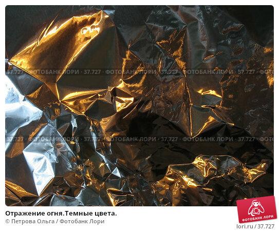 Отражение огня.Темные цвета., фото № 37727, снято 23 апреля 2007 г. (c) Петрова Ольга / Фотобанк Лори