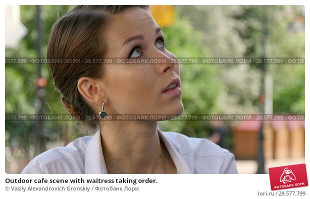 Купить «Outdoor cafe scene with waitress taking order.», фото № 28577799, снято 19 июня 2018 г. (c) Vasily Alexandrovich Gronskiy / Фотобанк Лори