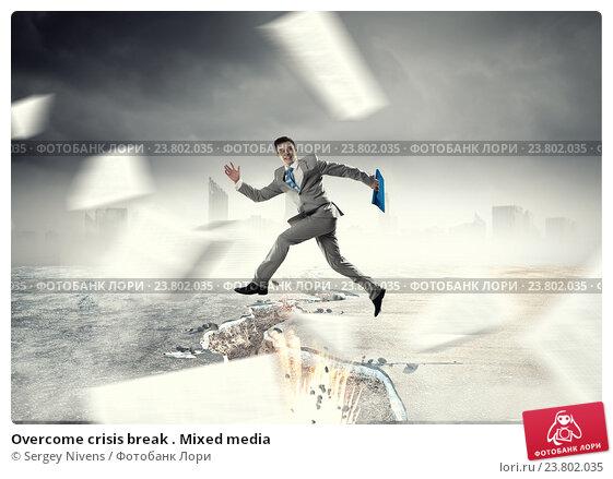 Купить «Overcome crisis break . Mixed media», фото № 23802035, снято 4 марта 2011 г. (c) Sergey Nivens / Фотобанк Лори
