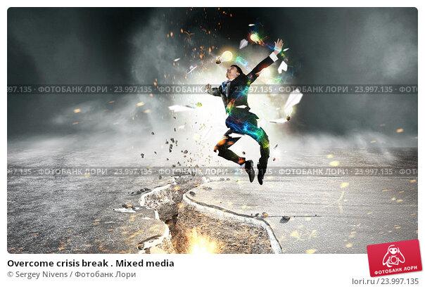Купить «Overcome crisis break . Mixed media», фото № 23997135, снято 25 апреля 2019 г. (c) Sergey Nivens / Фотобанк Лори