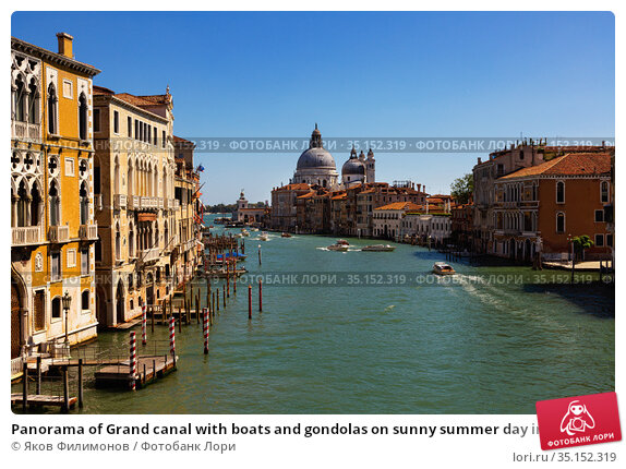 Panorama of Grand canal with boats and gondolas on sunny summer day in Venice. Стоковое фото, фотограф Яков Филимонов / Фотобанк Лори