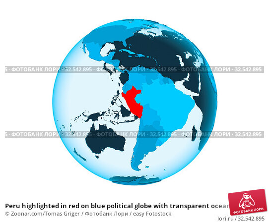Купить «Peru highlighted in red on blue political globe with transparent oceans. 3D illustration isolated on white background.», фото № 32542895, снято 9 декабря 2019 г. (c) easy Fotostock / Фотобанк Лори