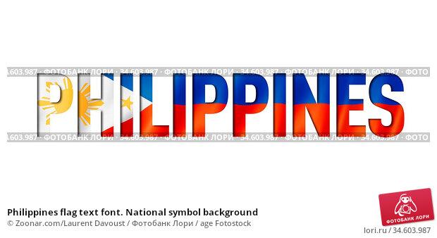 Philippines flag text font. National symbol background. Стоковое фото, фотограф Zoonar.com/Laurent Davoust / age Fotostock / Фотобанк Лори