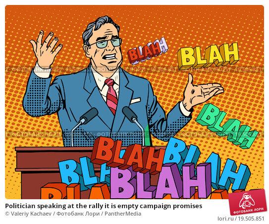 Купить «Politician speaking at the rally it is empty campaign promises», фото № 19505851, снято 23 апреля 2019 г. (c) PantherMedia / Фотобанк Лори