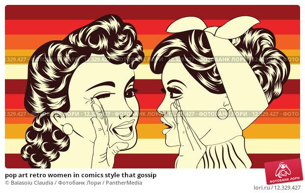 Купить «pop art retro women in comics style that gossip», иллюстрация № 12329427 (c) PantherMedia / Фотобанк Лори