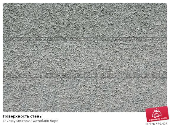 Поверхность стены, фото № 69423, снято 12 марта 2007 г. (c) Vasily Smirnov / Фотобанк Лори