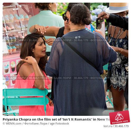 Priyanka Chopra on the film set of 'Isn't It Romantic' in New York... (2017 год). Редакционное фото, фотограф WENN.com / age Fotostock / Фотобанк Лори