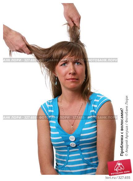 Проблема с волосами?, фото № 327655, снято 14 мая 2008 г. (c) Андрей Аркуша / Фотобанк Лори