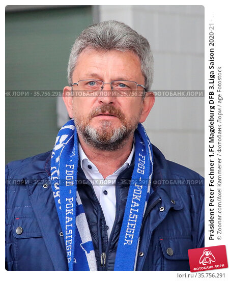 Präsident Peter Fechner 1.FC Magdeburg DFB 3.Liga Saison 2020-21 - ... Стоковое фото, фотограф Zoonar.com/Axel Kammerer / age Fotostock / Фотобанк Лори
