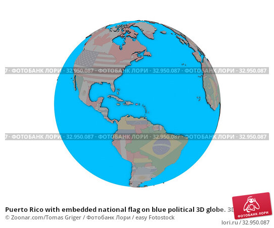 Puerto Rico with embedded national flag on blue political 3D globe. 3D illustration isolated on white background. Стоковое фото, фотограф Zoonar.com/Tomas Griger / easy Fotostock / Фотобанк Лори