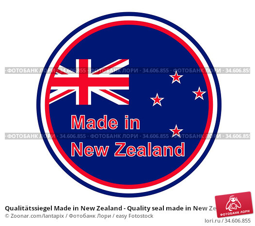 Qualitätssiegel Made in New Zealand - Quality seal made in New Zealand. Стоковое фото, фотограф Zoonar.com/lantapix / easy Fotostock / Фотобанк Лори