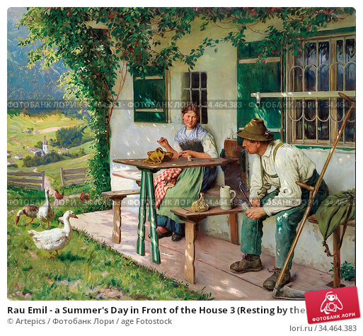 Rau Emil - a Summer's Day in Front of the House 3 (Resting by the... Стоковое фото, фотограф Artepics / age Fotostock / Фотобанк Лори