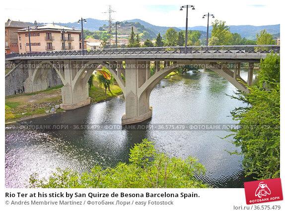 Rio Ter at his stick by San Quirze de Besona Barcelona Spain. Стоковое фото, фотограф Andrés Membrive Martínez / easy Fotostock / Фотобанк Лори