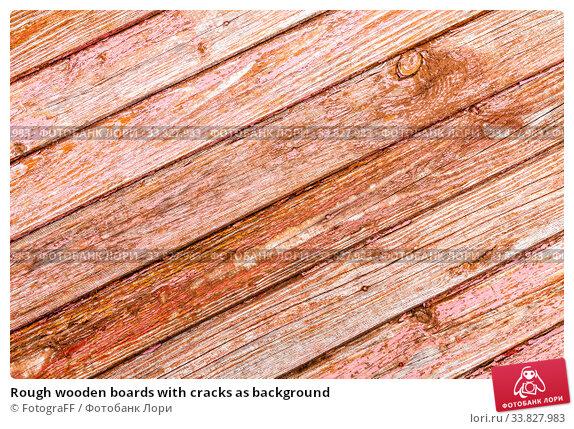 Купить «Rough wooden boards with cracks as background», фото № 33827983, снято 25 августа 2019 г. (c) FotograFF / Фотобанк Лори
