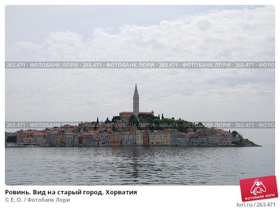 Ровинь. Вид на старый город. Хорватия, фото № 263471, снято 25 апреля 2008 г. (c) Екатерина Овсянникова / Фотобанк Лори
